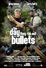 The Day They Ran Out of Bullets Poster