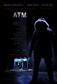 ATM (2012) Poster - Movie Forum, Cast, Reviews