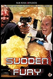 Sudden Fury Poster