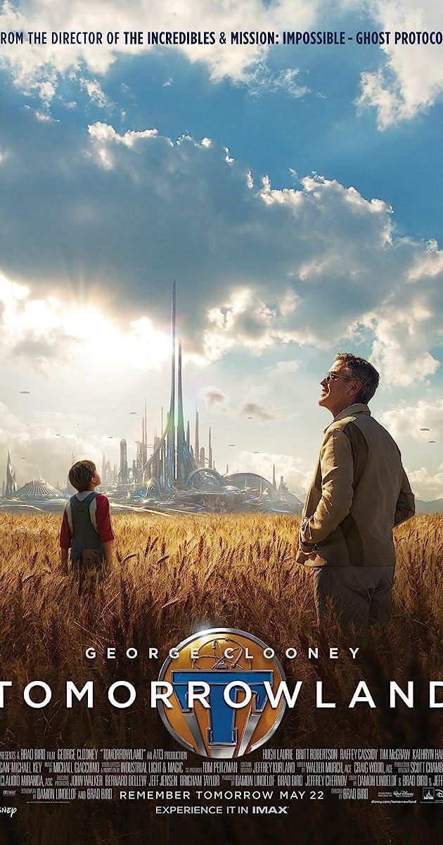 Tomorrowland (2015) - IMDb