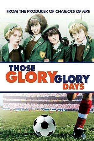 Where to stream Those Glory Glory Days