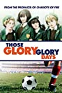Those Glory Glory Days (1983) Poster