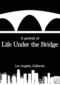 Easy movies downloads Life Under the Bridge [hddvd]