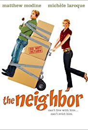 The Neighbor (2007) Poster - Movie Forum, Cast, Reviews