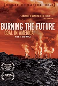 Primary photo for Burning the Future: Coal in America