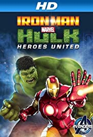 Iron Man & Hulk: Heroes United (2013) Poster - Movie Forum, Cast, Reviews