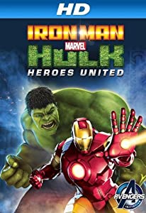 Movie clip downloads free Iron Man \u0026 Hulk: Heroes United USA [720x576]