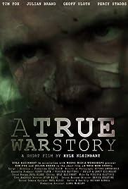 A True War Story Poster