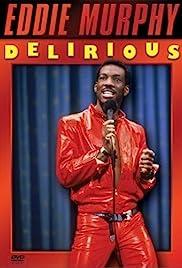 Eddie Murphy: Deliriou...