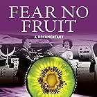 Fear No Fruit (2015)