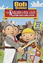 Bob the Builder: The Knights of Fix-A-Lot
