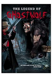 The Legend of Ghostwolf Poster