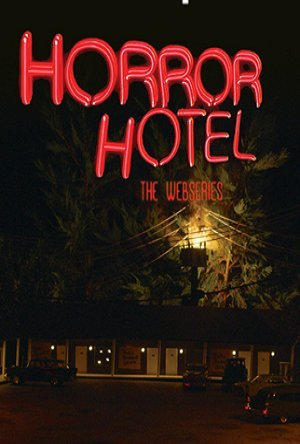 Where to stream Horror Hotel: The Webseries