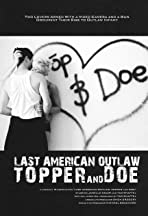 Last American Outlaw: Topper and Doe