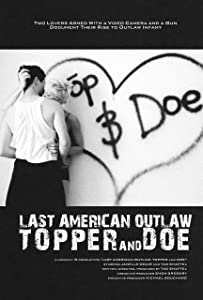 Downloaded free movie Last American Outlaw: Topper and Doe by [720pixels]