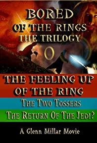 Primary photo for Bored of the Rings: The Trilogy