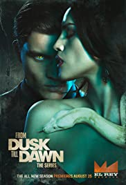 From Dusk Till Dawn: The Series Poster - TV Show Forum, Cast, Reviews