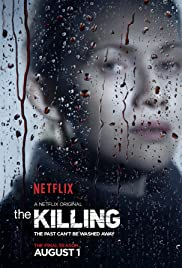 The Killing Poster - TV Show Forum, Cast, Reviews