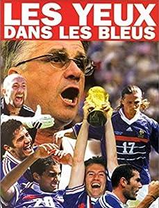 Good free movie sites watch Les yeux dans les Bleus [mp4]