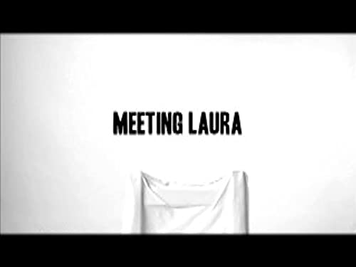 meeting Laura