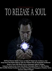 To Release a Soul (2013)