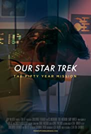 Our Star Trek: The Fifty Year Mission Poster