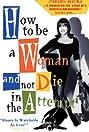Cómo ser mujer y no morir en el intento (1991) Poster