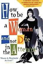 Primary image for Cómo ser mujer y no morir en el intento