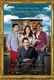 Nosotros los Nobles (2013) film en francais gratuit
