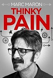 Marc Maron: Thinky Pain(2013) Poster - TV Show Forum, Cast, Reviews