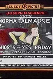 The Ghosts of Yesterday Poster