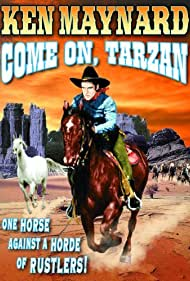 Ken Maynard in Come On, Tarzan (1932)
