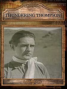 Thundering Thompson full movie download