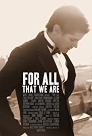 For All That We Are Poster