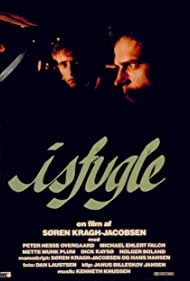 Michael Falch and Peter Hesse Overgaard in Isfugle (1983)