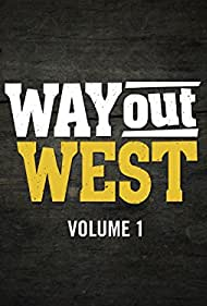 Way Out West (2014)