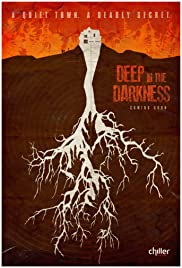 Deep in the Darkness(2014) Poster - Movie Forum, Cast, Reviews