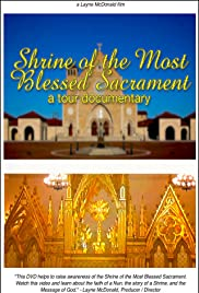 The Shrine of the Most Blessed Sacrament Poster