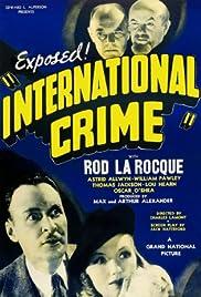 International Crime(1938) Poster - Movie Forum, Cast, Reviews