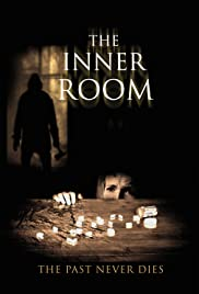 The Inner Room (2011) Poster - Movie Forum, Cast, Reviews