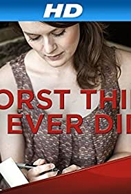 Worst Thing I Ever Did (2014)