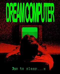 Watch english movie for free Dream Computer [720x594]