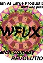 WFUX: A Sketch Comedy Revolution
