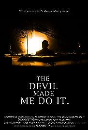 ##SITE## DOWNLOAD The Devil Made Me Do It (2012) ONLINE PUTLOCKER FREE