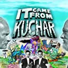 It Came from Kuchar (2009)