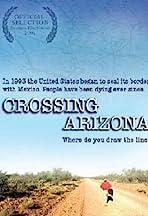 Crossing Arizona