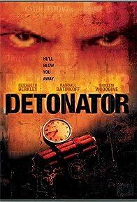 Primary photo for Detonator