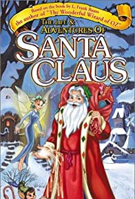 Primary photo for The Life & Adventures of Santa Claus