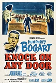 Knock on Any Door (1949) Poster - Movie Forum, Cast, Reviews