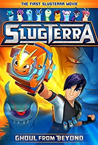 Primary photo for Slugterra: Ghoul from Beyond